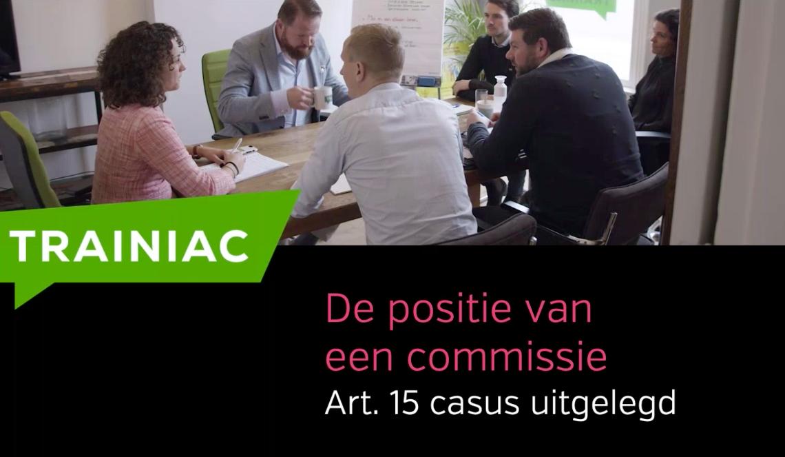 Praktijkcasus 'De positie van een commissie'